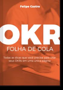 Ebook OKR: Folha de Cola OKR